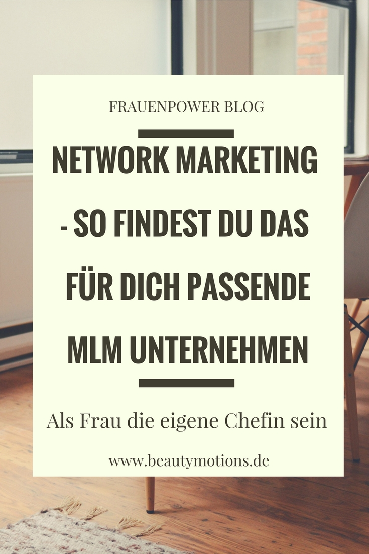 network marketing wie finde ich das f r mich richtige mlm unternehmen beautymotions by. Black Bedroom Furniture Sets. Home Design Ideas