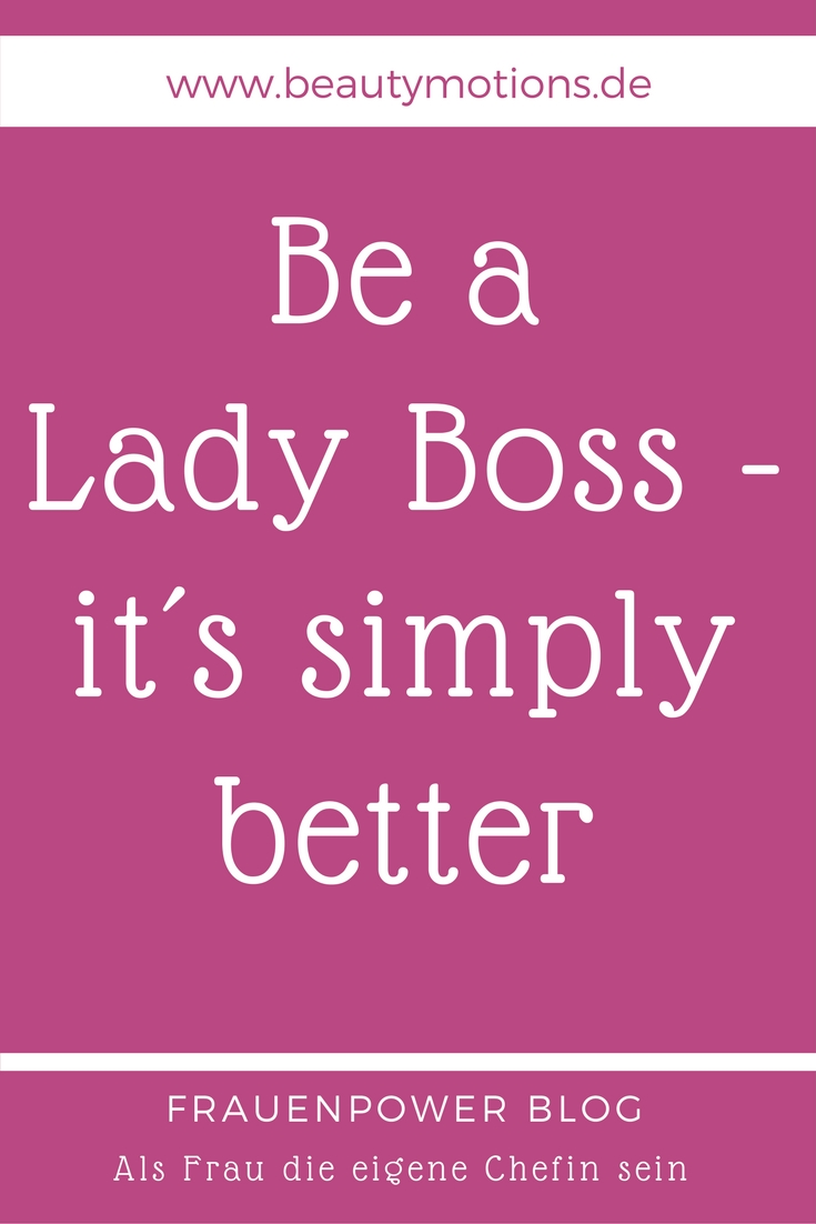 lady sprüche Zitate Sprüche   Be a lady boss   it´s simply better  lady sprüche